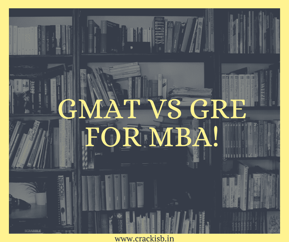 GMAT vs GRE for MBA!